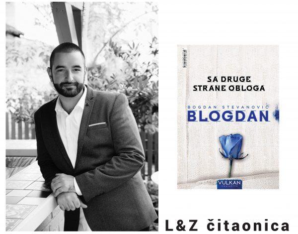 L&Z čitaonica: Šta kaže Blogdan o svojoj novoj knjizi + pokloni!