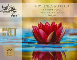 III međunarodni Wellness & Spa Fest 2019: Udahni život, oseti zdravlje, budi srećan