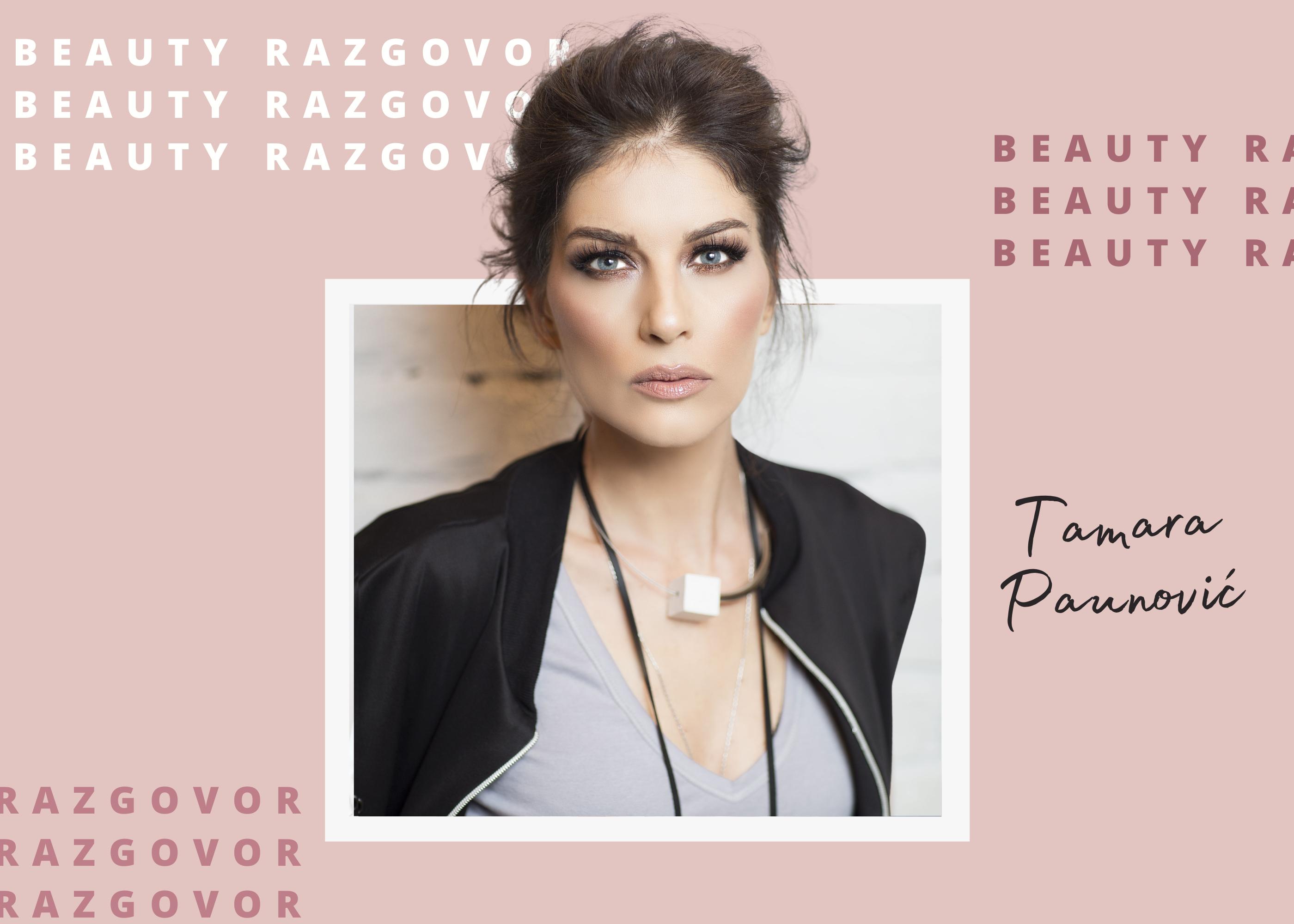 Beauty razgovor sa Tamarom Paunović
