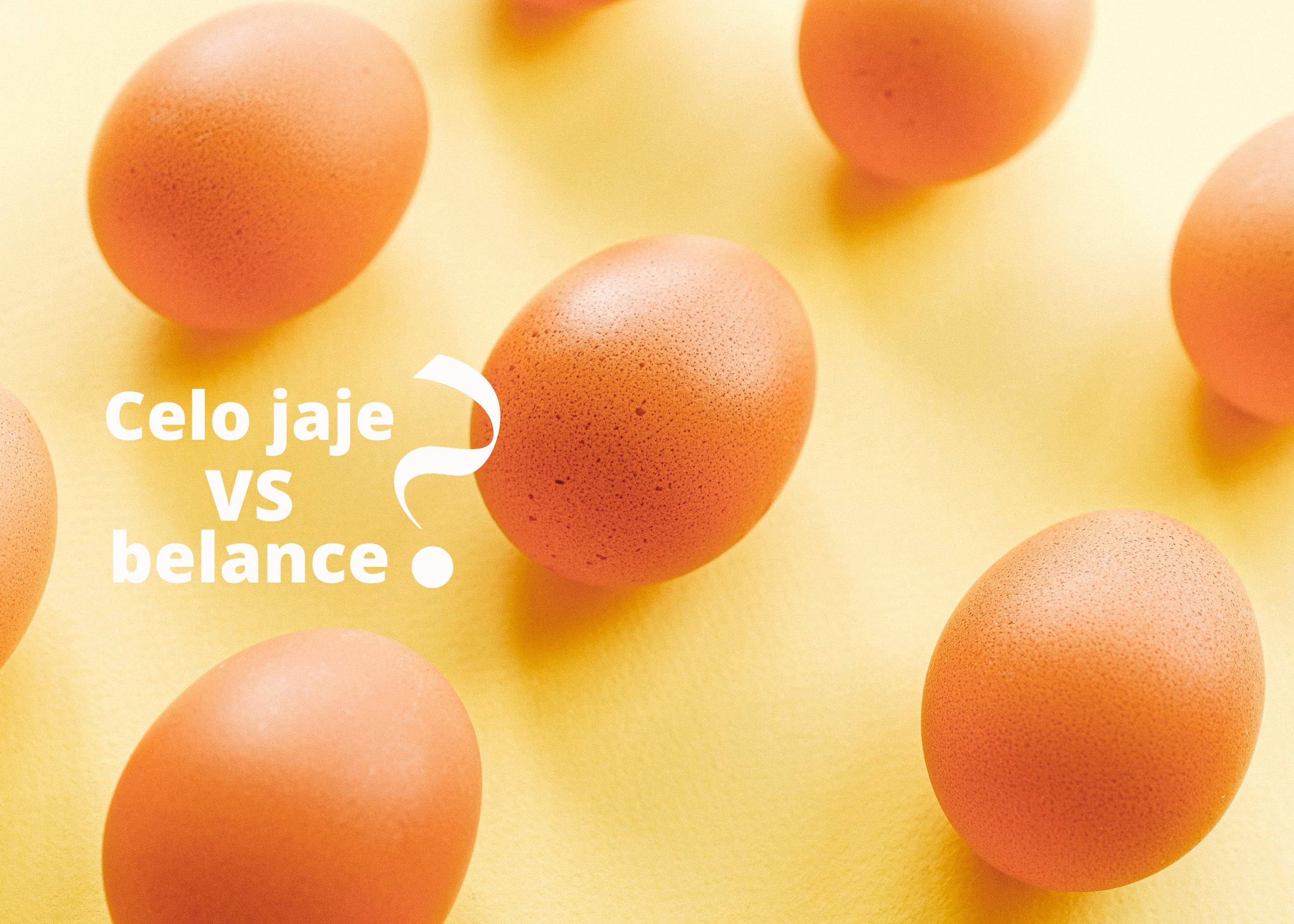 Celo jaje vs belance