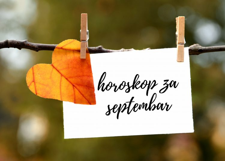 mesečni horoskop za septembar